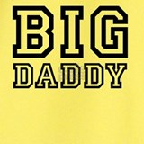 Big daddy T-shirts