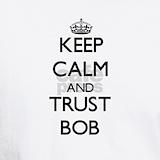 Keep calm and bob T-shirts