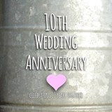 10th wedding anniversary Wall Decals