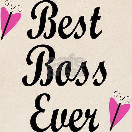 Best Boss Ever Tote Bag by BestEverButterflyHeartTees