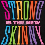 Strong is the new skinny Tank Tops