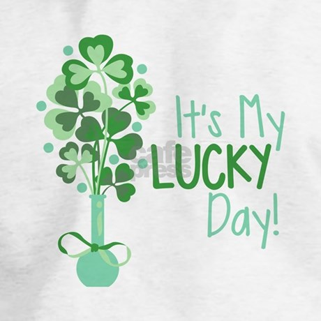 It 39 s my lucky day hoodie by embroidery5 - Lucky color of the day ...