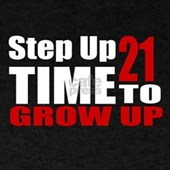 21 Time To Grow Up Birthday Designs T Shirt
