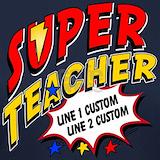 Superhero teacher T-shirts