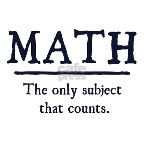 Printables Images Only Math math the only subject that counts mugs by theshirtyurt2 front design