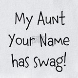 Aunt has swag Bib