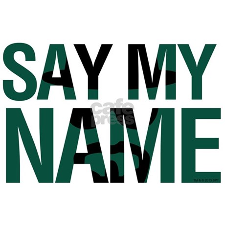 say my name bumper stickers by breakingbad. Black Bedroom Furniture Sets. Home Design Ideas