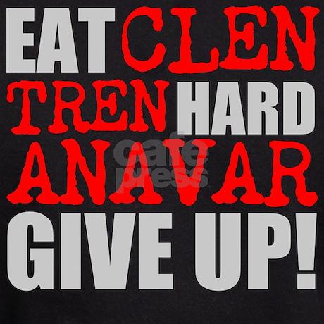 [Image: eat_clen_tren_hard_anavar_give_up_hoodie...quare=true]