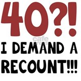40 i demand a recount Pajamas & Loungewear