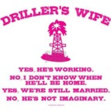 Drillers wife T-shirts