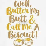 Butter my butt call me biscuit fun h Underwear & Panties