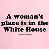 A womans place is in the white house Performance Dry T-Shirts