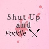 Shut up and paddle Tank Tops
