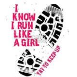 I know i run like a girl Pajamas & Loungewear