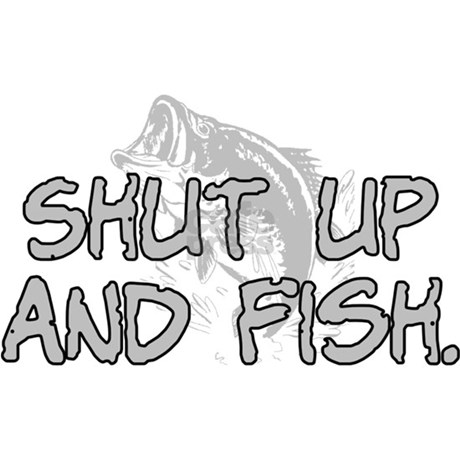 Shut up and fish baseball cap by insanitycafe for Shut up and fish