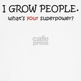 I grow people what's your superpower Maternity
