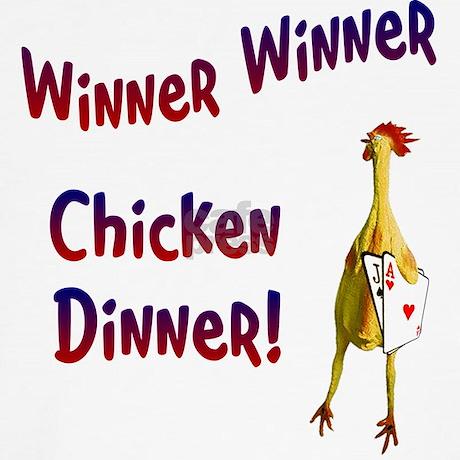 Chicken chicken winner dinner