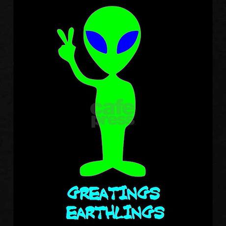 http://i3.cpcache.com/product_zoom/369390880/greetings_earthlings_sweatshirt_dark.jpg?color=Black&height=460&width=460&padToSquare=true