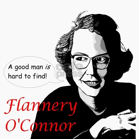 Flannery o'connor a good man is hard to find quotes about love