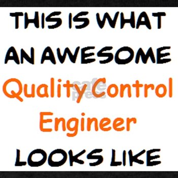 Awesome Quality Control Engineer T Shirt Software Engineering T