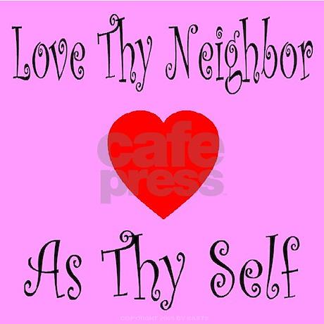 Love Thy Neighbor As Thy Self Hoodie by bytelandart