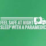 Feel safe at night sleep with a paramedic T-shirts