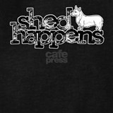 Shed happens corgi Sweatshirts & Hoodies