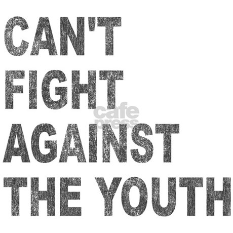 Can't Fight Against the Youth Infant T-Shirt by Admin_CP142414