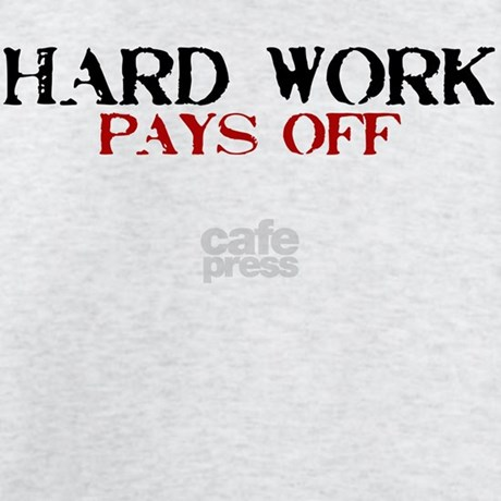 When hard work pays off essay