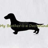 My brother is a dachshund Bib