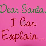 Dear santa i can explain Underwear