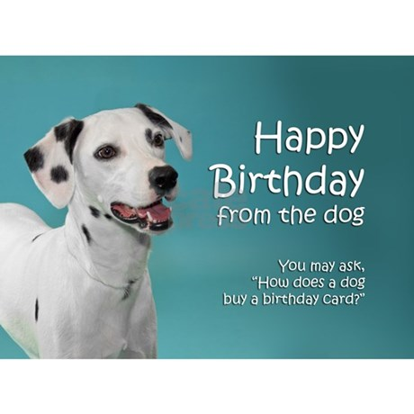 Dalmatian Birthday Card by shopdoggifts – Birthday Card from Dog