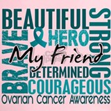 Best friend ovarian cancer Performance Dry T-Shirts