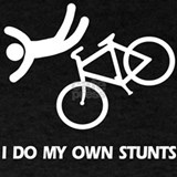 I do my own stunts bicycle T-shirts