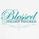 Blessed and highly favored Sweatshirts & Hoodies