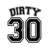 Dirty 30 Pajamas & Loungewear