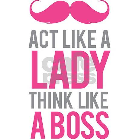 Act Like A Lady Think Like A Boss Flask By Designalicious