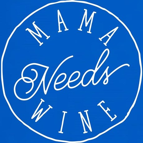 Mama Needs Wine Products