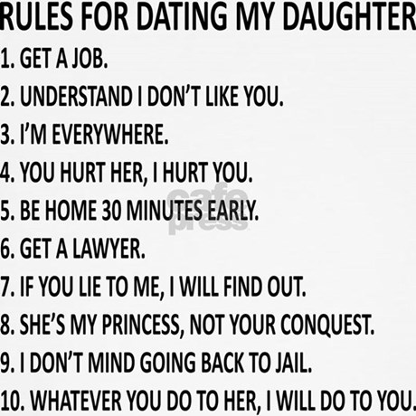 rules to date my daughter As you can probably tell from looking at the title, it's the rules for dating my daughter meme that  a mom's reply to rules for dating my daughter.