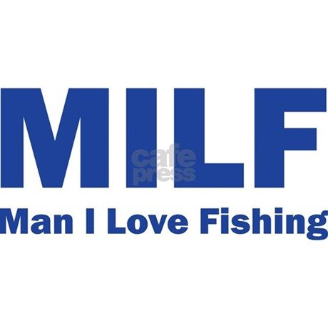 Milf man i love fishing round car magnet by designalicious for Man i love fishing