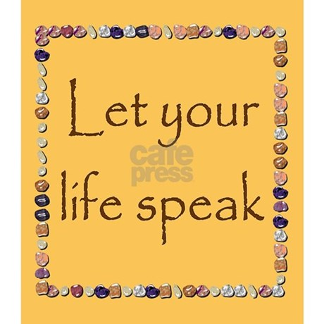 SPEAK LET LIFE YOUR