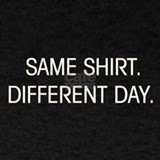 Same shit different day T-shirts
