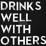 Drinks well with others Tank Tops