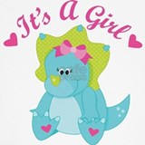 Its a girl T-shirts