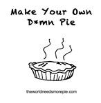 Make Your Own D*mn Pie
