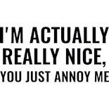 Annoy Me