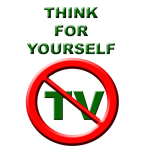 Pro-Nature and Anti-TV Items