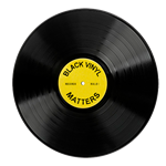 Black Vinyl Matters