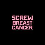 Screw Breast Cancer Full Bleed