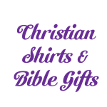Christian Gifts, T-Shirts & Bible Verse Products